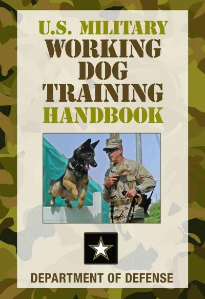 U.S. Military Working Dog Training Handbook (Paperback)
