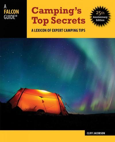 Camping's Top Secrets: A Lexicon of Expert Camping Tips (Paperback)