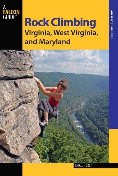 Rock Climbing Virginia, West Virginia, and Maryland (Paperback)