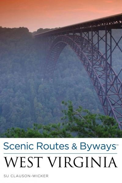 Scenic Routes & Byways West Virginia (Paperback)