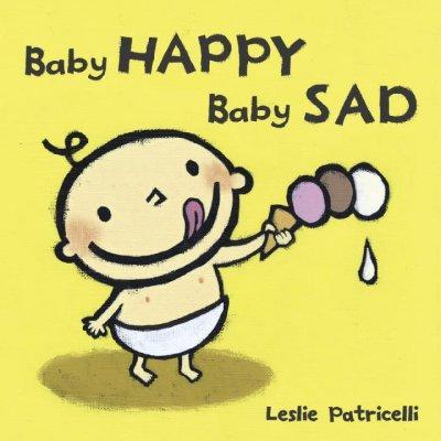 Baby Happy Baby Sad (Board book)