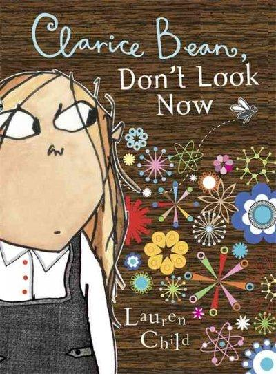Clarice Bean Don't Look Now (Paperback)