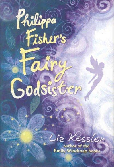 Philippa Fisher's Fairy Godsister (Hardcover)