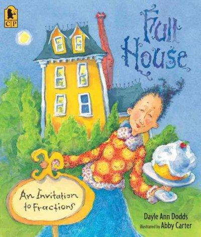Full House: An Invitation to Fractions (Paperback)