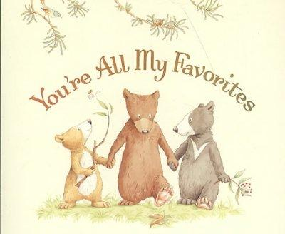 You're All My Favorites (Board book)