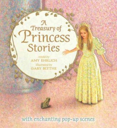 A Treasury of Princess Stories (Hardcover)