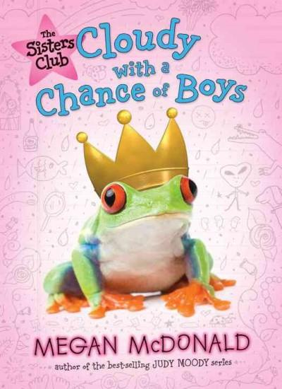 Cloudy With a Chance of Boys (Hardcover)