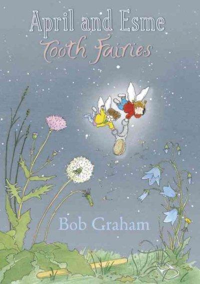 April and Esme, Tooth Fairies (Hardcover)