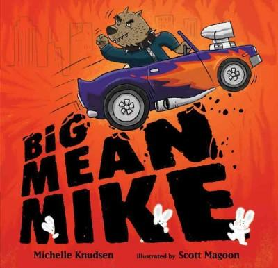Big Mean Mike (Hardcover)