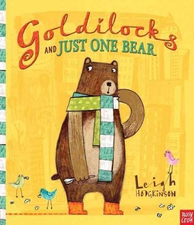 Goldilocks and Just One Bear (Hardcover)