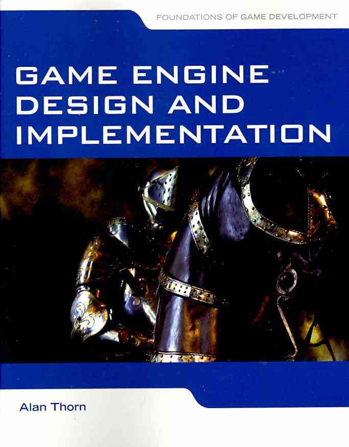 Game Engine Design and Implementation (Paperback)