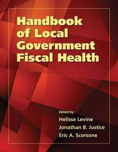 Handbook of Local Government Fiscal Health (Paperback)