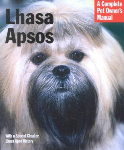 Lhasa Apsos: Everything About Purchase, Care, Nutrition, Behavior, and Training (Paperback)
