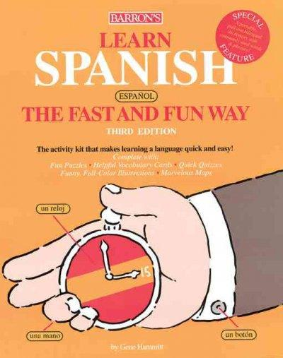 Learn Spanish, Espanol, the Fast and Fun Way (Paperback)
