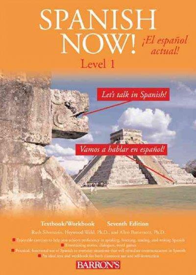 Spanish Now/ El Espanol Actual: Level 1 (Paperback)