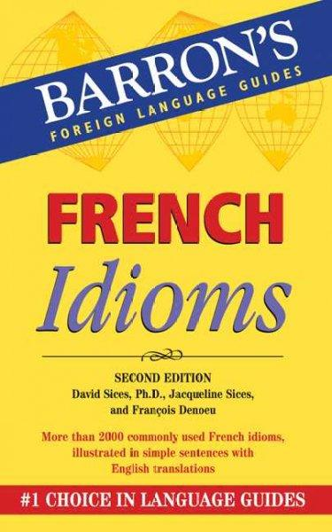 French Idioms (Paperback)