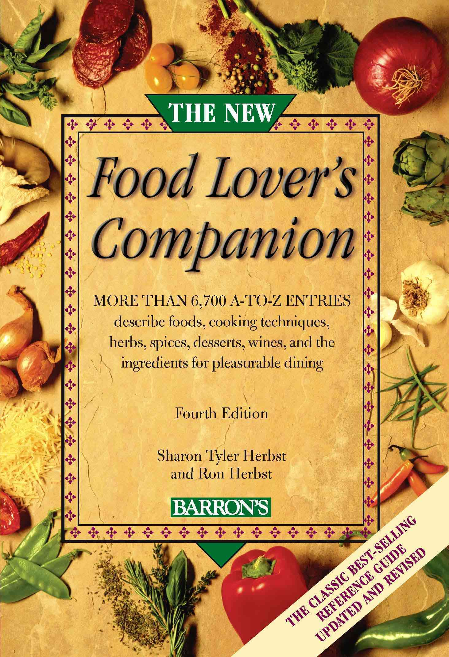 The New Food Lover's Companion: More than 6,700 A-to-Z entries describe foods, cooking techniques, herbs, spices,... (Paperback)