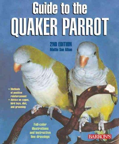 Guide to the Quaker Parrot (Paperback)