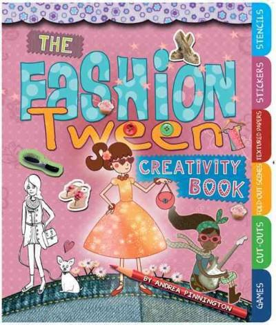 The Fashion Tween Creativity Book (Paperback)