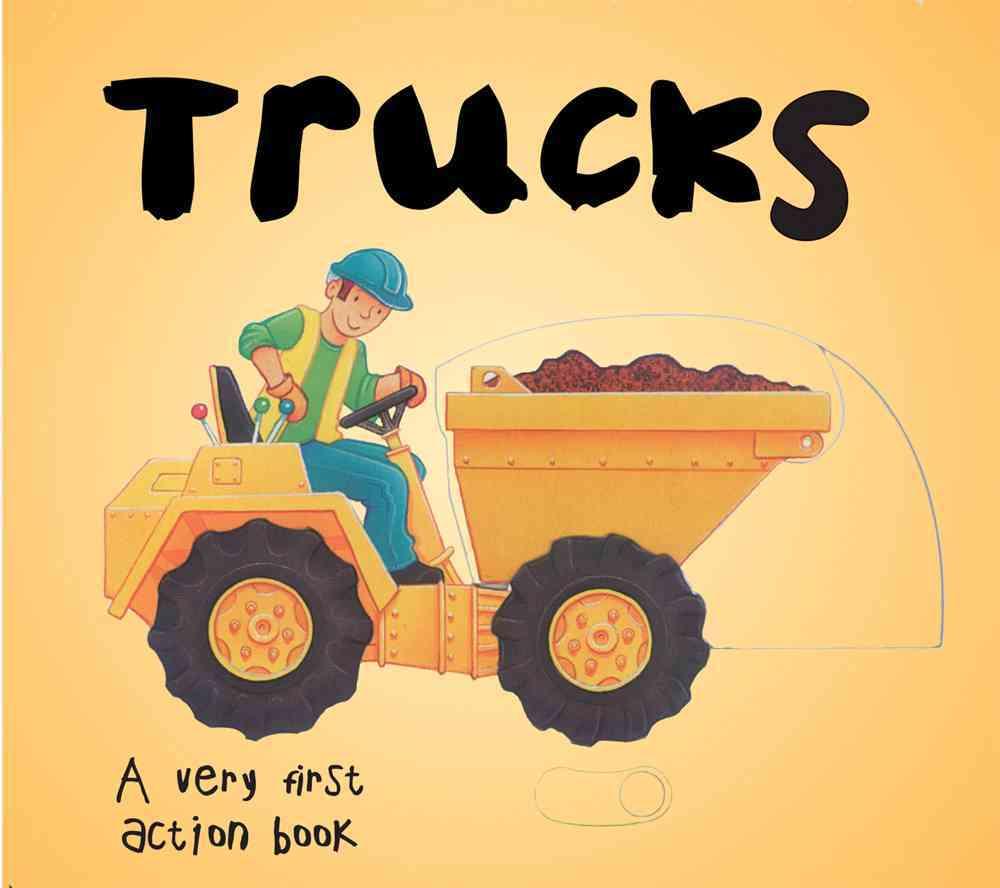 A Very First Action Book:Trucks(Novelty book)