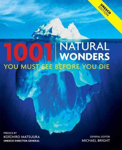 1001 Natural Wonders You Must See Before You Die (Hardcover)