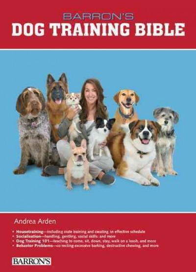 Barron's Dog Training Bible (Hardcover)