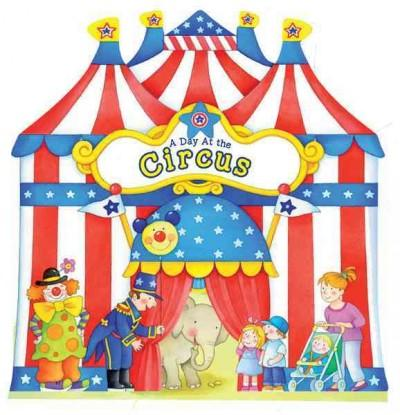 A Day at the Circus (Board book)