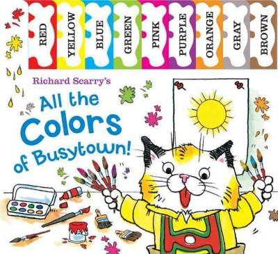 Richard Scarry's All the Colors of Busytown (Board book)