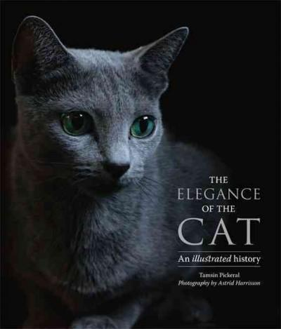 The Elegance of the Cat: An Illustrated History (Hardcover)