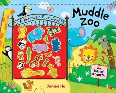 Muddle Zoo: A Magnetic Play Book (Hardcover)