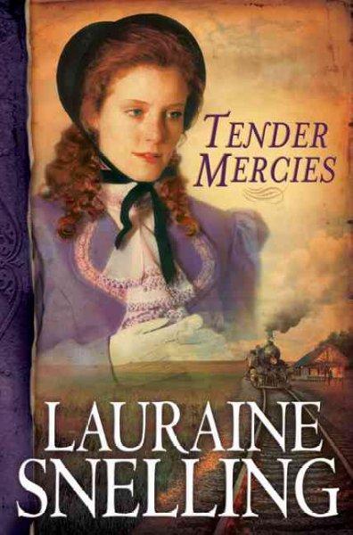 Tender Mercies (Paperback)