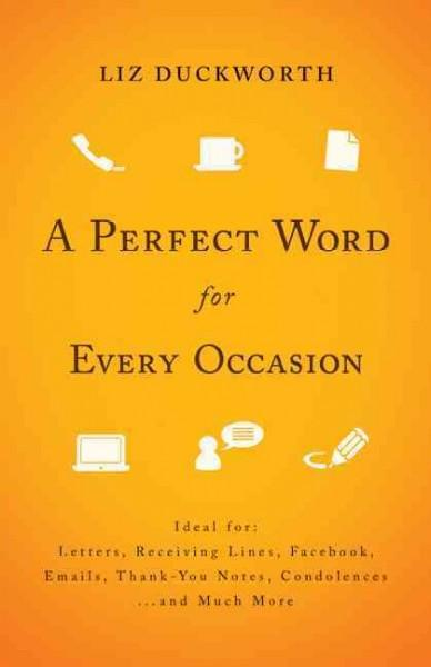 A Perfect Word for Every Occasion (Paperback)