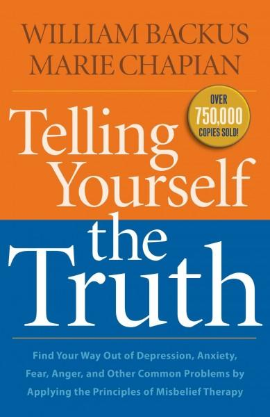 Telling Yourself the Truth (Paperback)