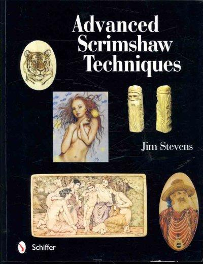 Advanced Scrimshaw Techniques (Paperback)