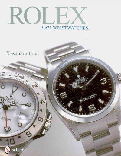 Rolex: 3,621 Wristwatches (Hardcover)