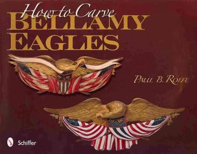 How to Carve Bellamy Eagles (Paperback)