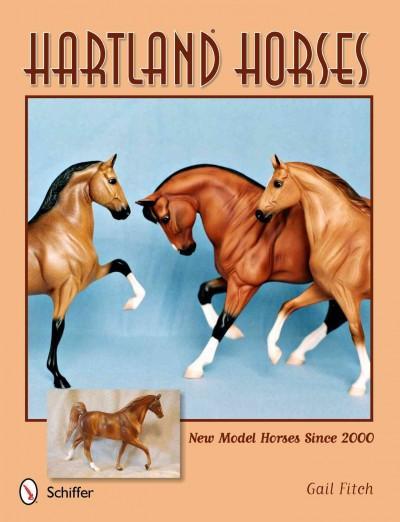 Hartland Horses: New Model Horses Since 2000 (Paperback)
