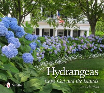 Hydrangeas: Cape Cod and the Islands (Hardcover)