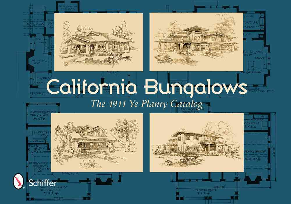 California Bungalows: The 1911 Ye Planry Catalog (Paperback)
