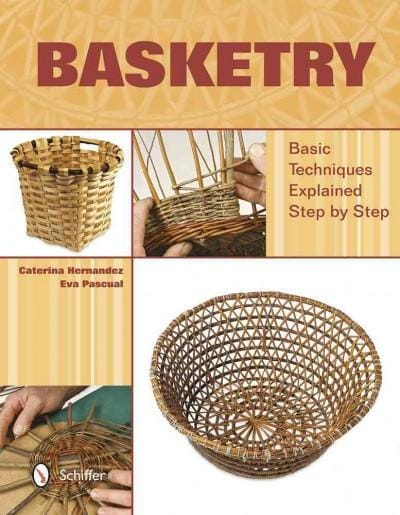 Basketry: Basic Techniques Explained Step by Step (Hardcover)