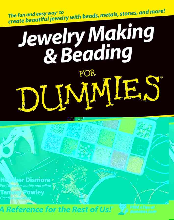 Jewelry Making & Beading For Dummies (Paperback)