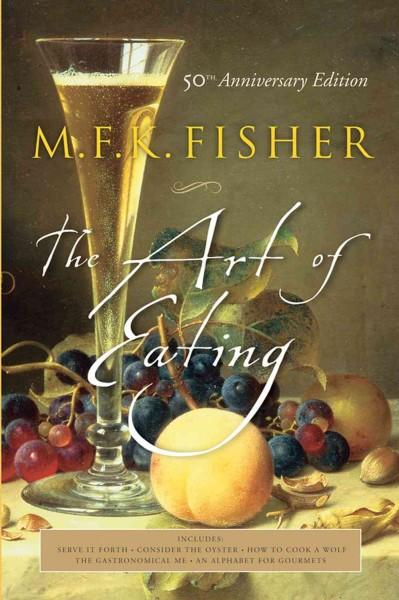 The Art of Eating (Paperback)