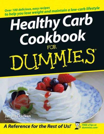 Healthy Carb Cookbook For Dummies (Paperback)