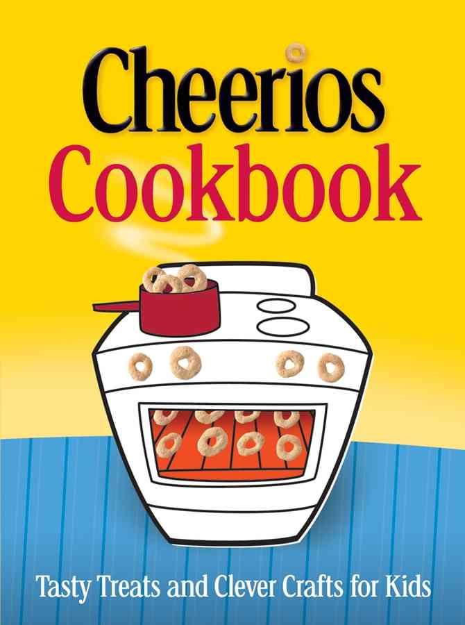 The Cheerios Cookbook