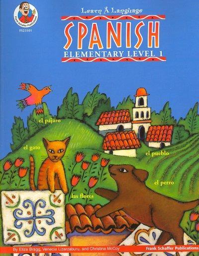 Learn a Language Spanish Elementary Level 1 (Paperback)