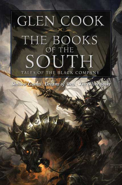 The Books of the South: Tales of the Black Company (Paperback)