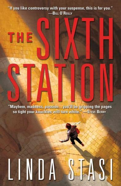 The Sixth Station (Hardcover)