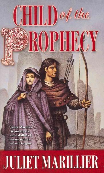 Child of the Prophecy (Paperback)