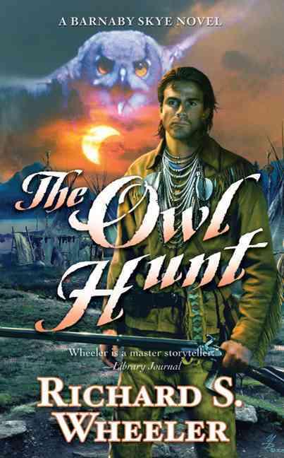 The Owl Hunt: A Barnaby Skye Novel (Paperback)