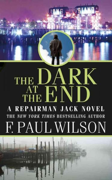 The Dark at the End (Paperback)